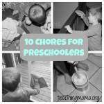 10 Chores for Preschoolers & Giveaway!