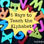 5 Ways to Teach the Alphabet