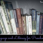 Developing Language & Literacy Skills in Preschoolers