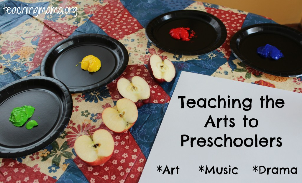 Teaching the Arts to Preschoolers- art, drama, music