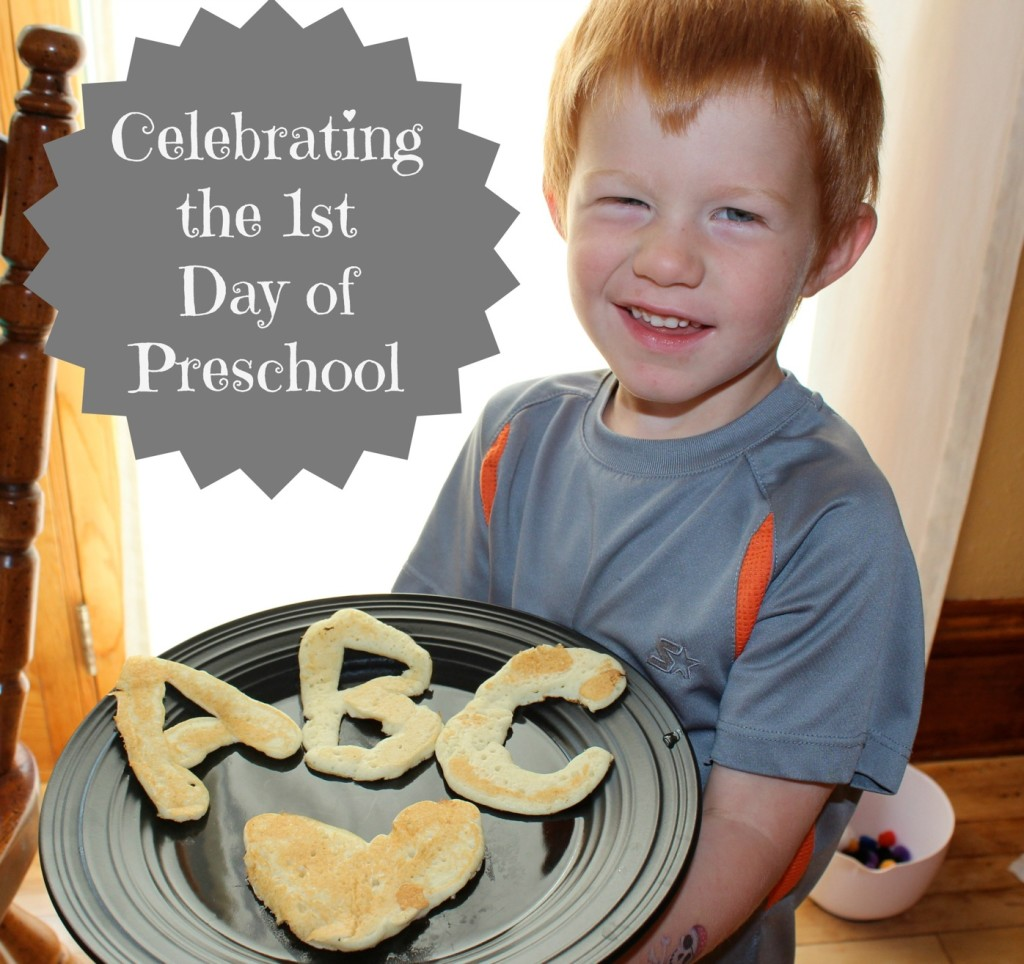 4 Ways to Celebrate the 1st Day of Preschool