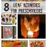 8 Leaf Activities for Preschoolers
