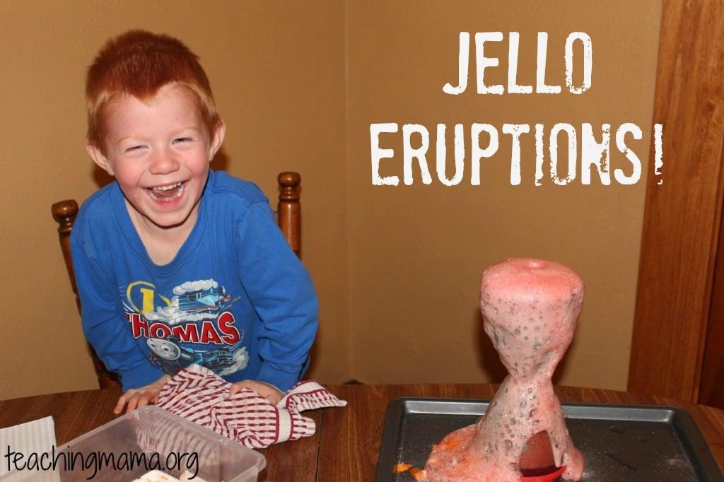 Jello Eruptions!