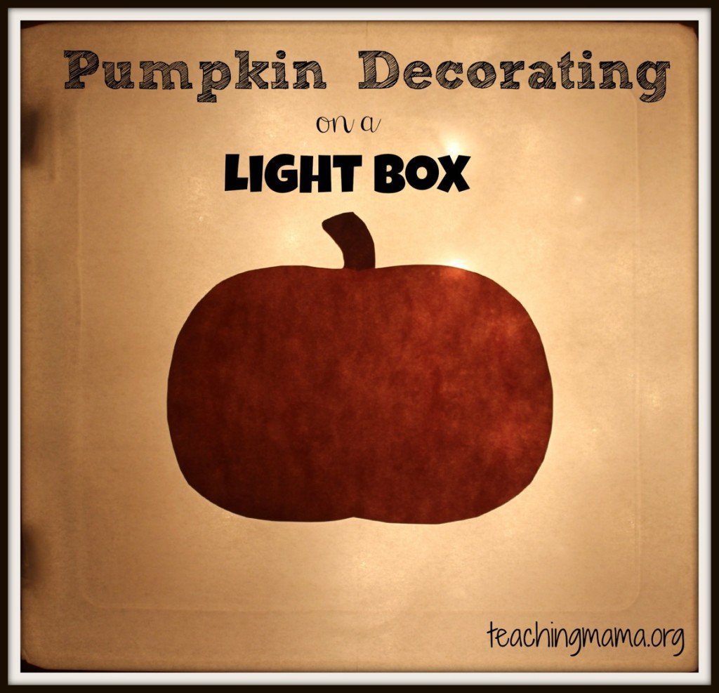 Pumpkin Decorating on a Light Box