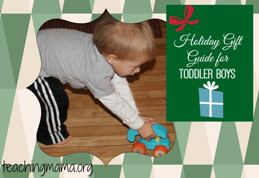 Holiday Gift Guide for Toddler Boys