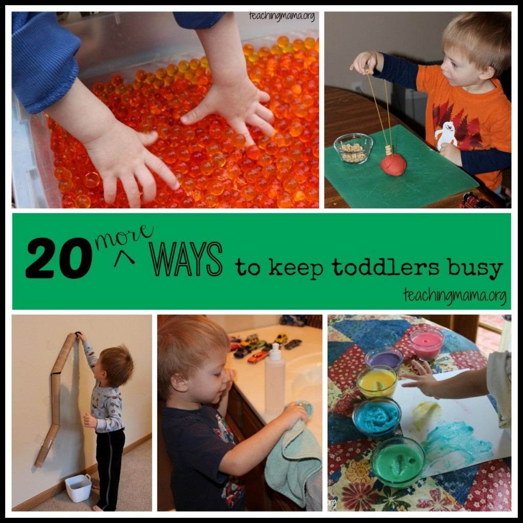 20 More Ways to Keept Toddlers Busy