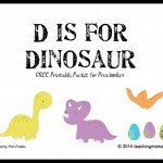 D is for Dinosaur — Letter D Printables