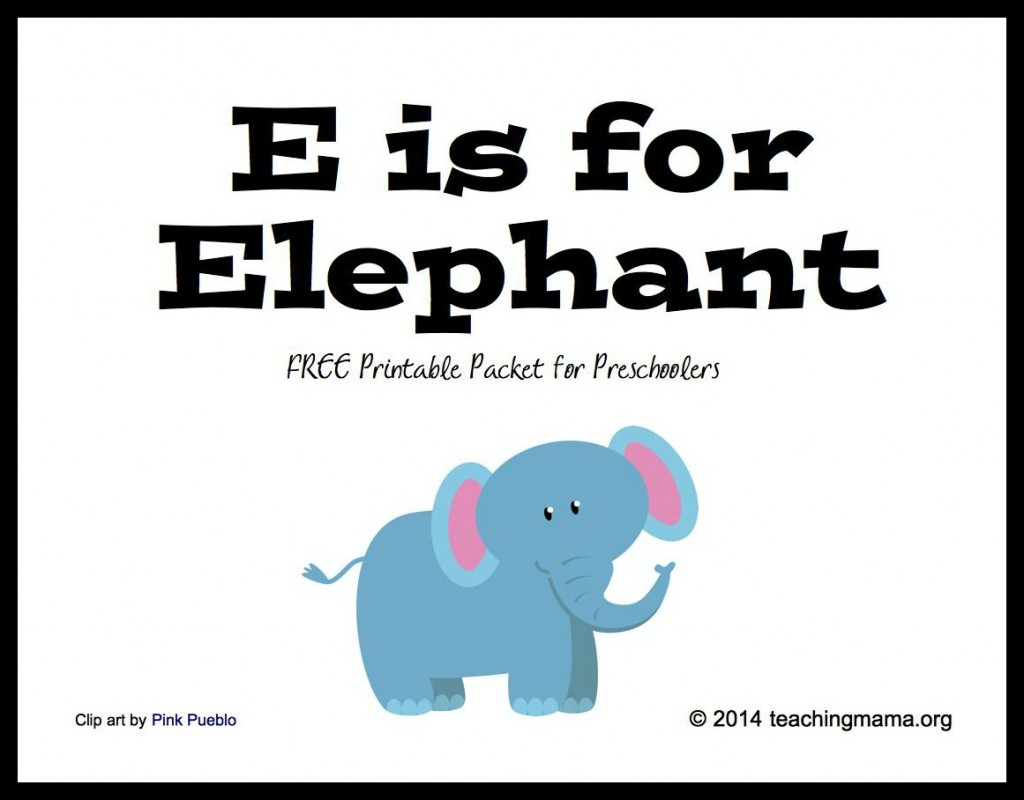 E is for Elephant -- Free Printable Packet