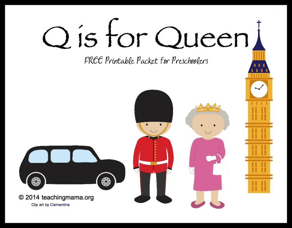 Q is for Queen -- Letter Q Printables