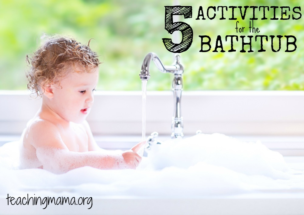 Activities for the Bathtub