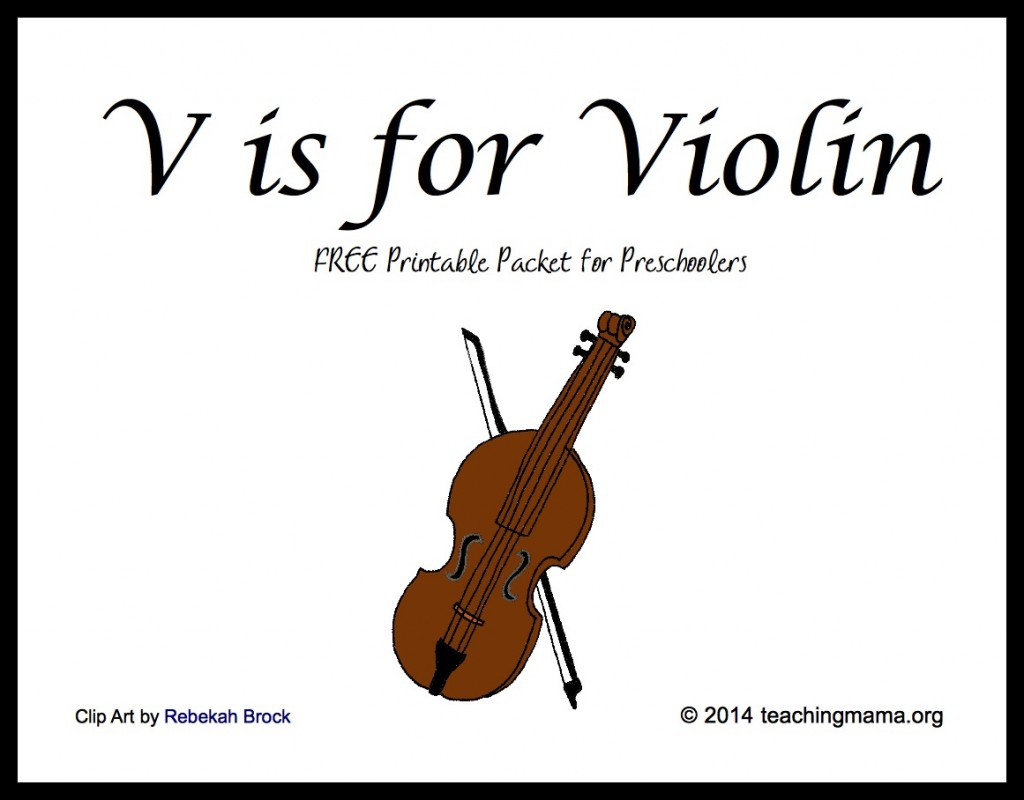 V is for Violin -- Free Printable Packet for Preschoolers
