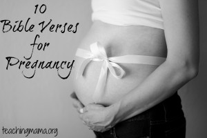 10 Bible Verses for Pregnancy