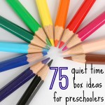 75 Quiet Time Box Ideas for Preschoolers