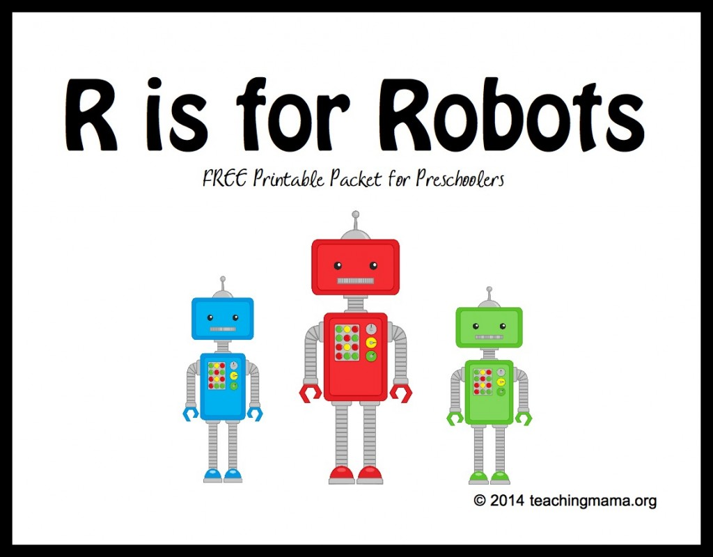 r is for robots free printable packet for preschoolers