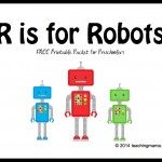 R is for Robots — Letter R Printables