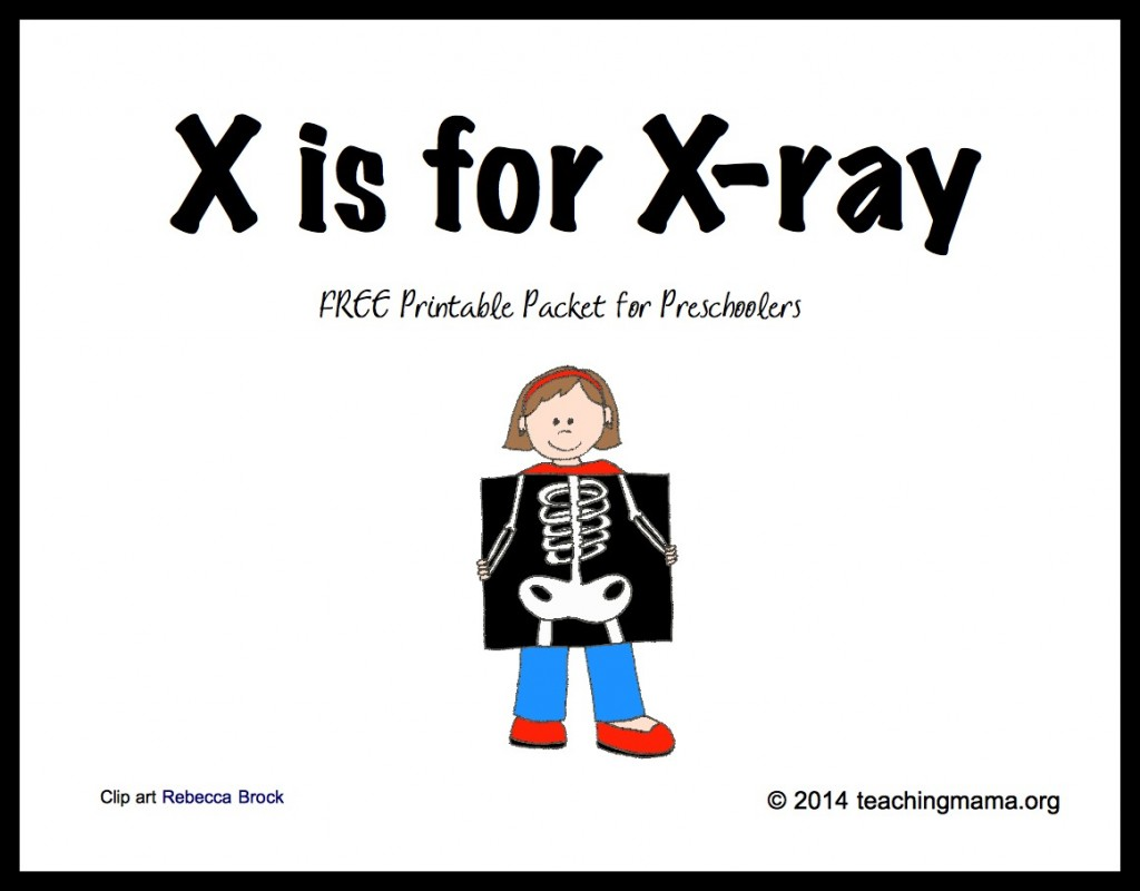 X is for X-ray -- Free Printable Packet for Preschoolers