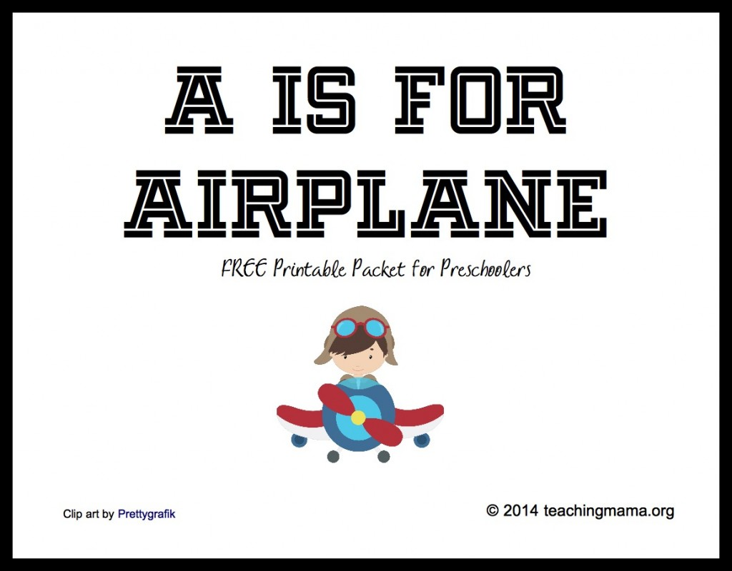A is for Airplane -- Free Printable Packet for Preschoolers