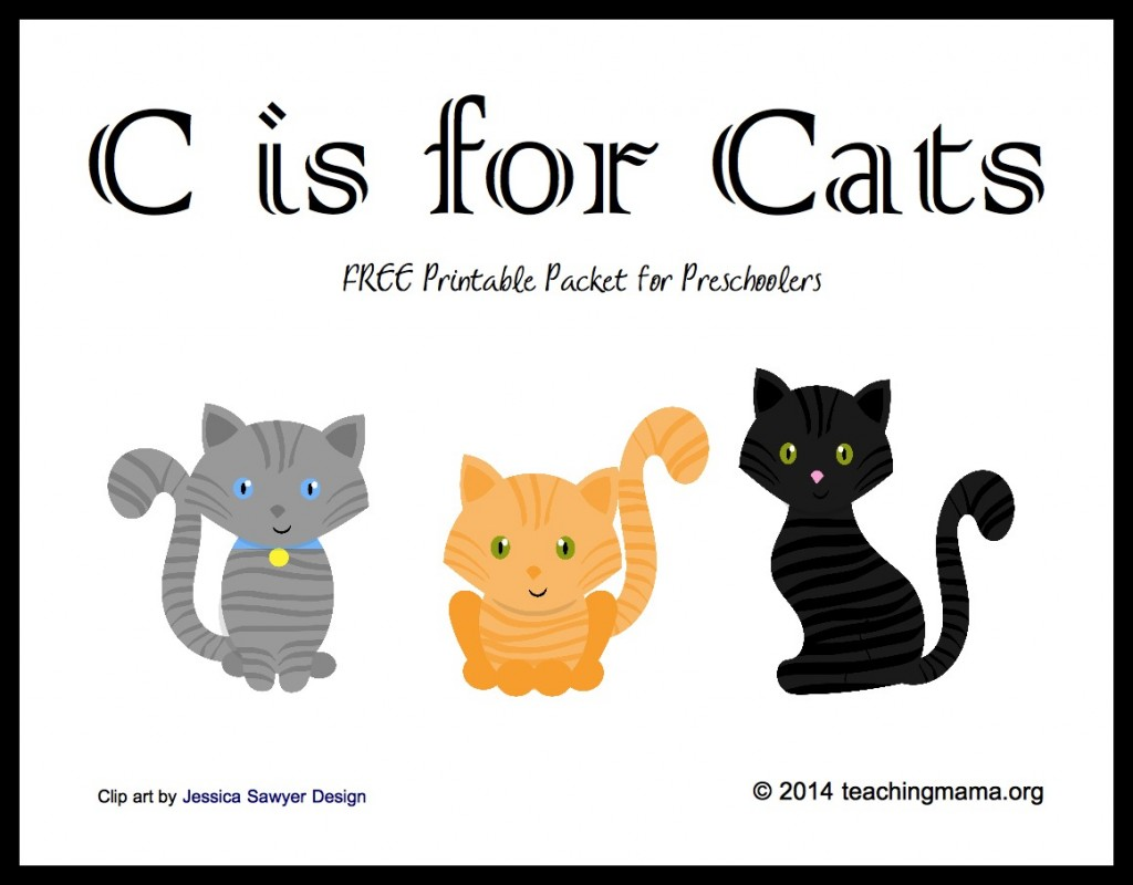 C is for Cats -- Free Printable Packet for Preschoolers