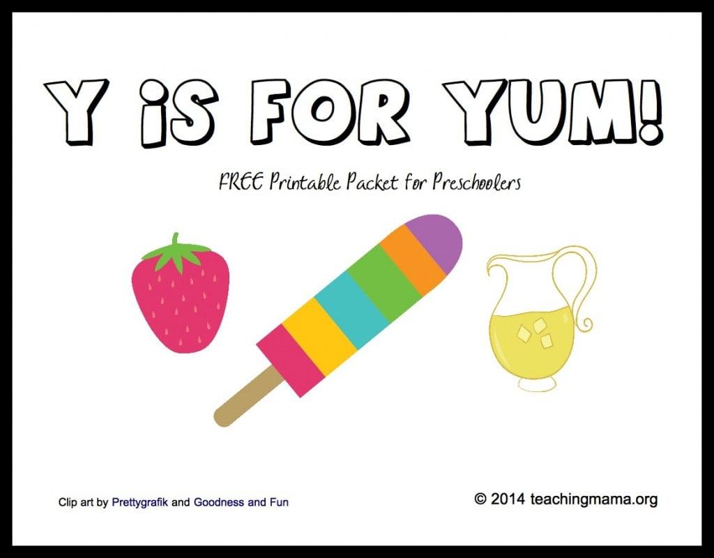 Y is for Yum -- Free Printable Preschool Packet