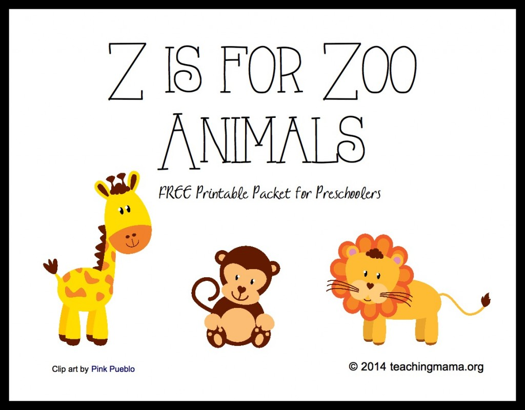 Z is for Zoo Animals -- Free Printable Packet for Preschoolers