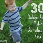 30 Outdoor Gross Motor Activities for Kids