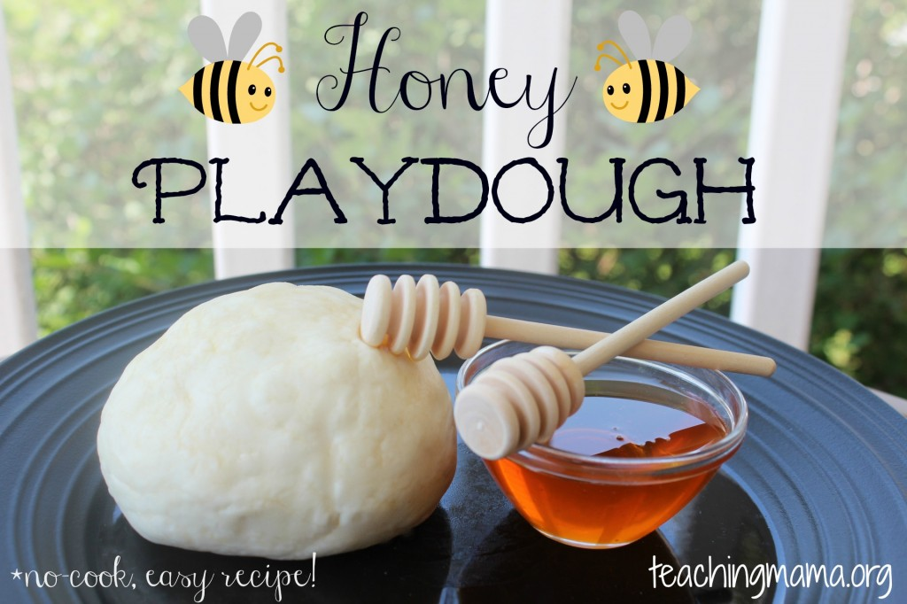 Honey Playdough -- An easy, no-cook recipe!