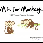 M is for Monkeys — Letter M Printables