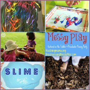 Messy Play as featured on the Toddler & Preschooler Pinning Party