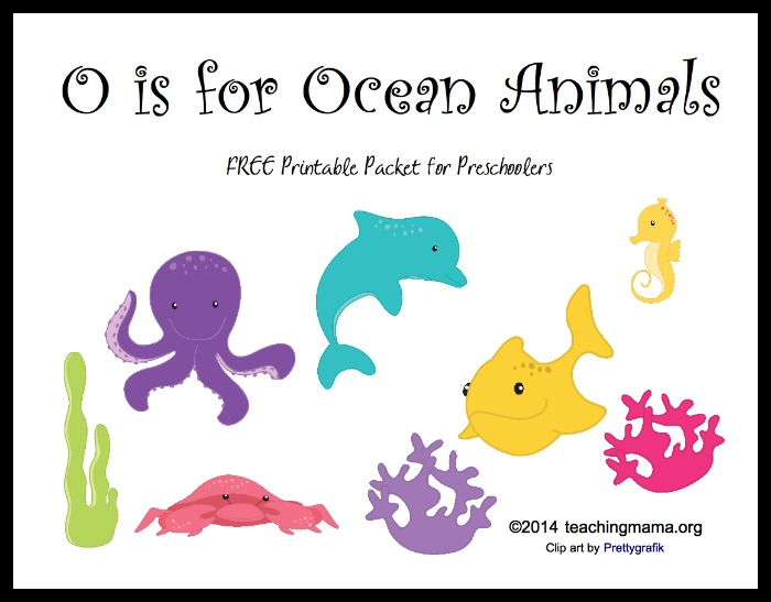 O is for Ocean Animals -- Free Printable Packet for Preschoolers