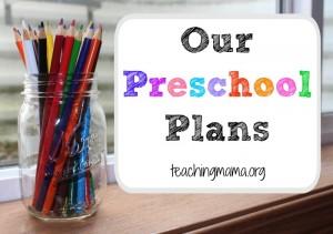 Our Preschool Plans
