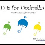 U is for Umbrellas — Letter U Printables