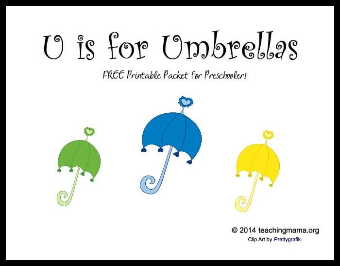 U is for Umbrellas -- Letter U Printable Packet