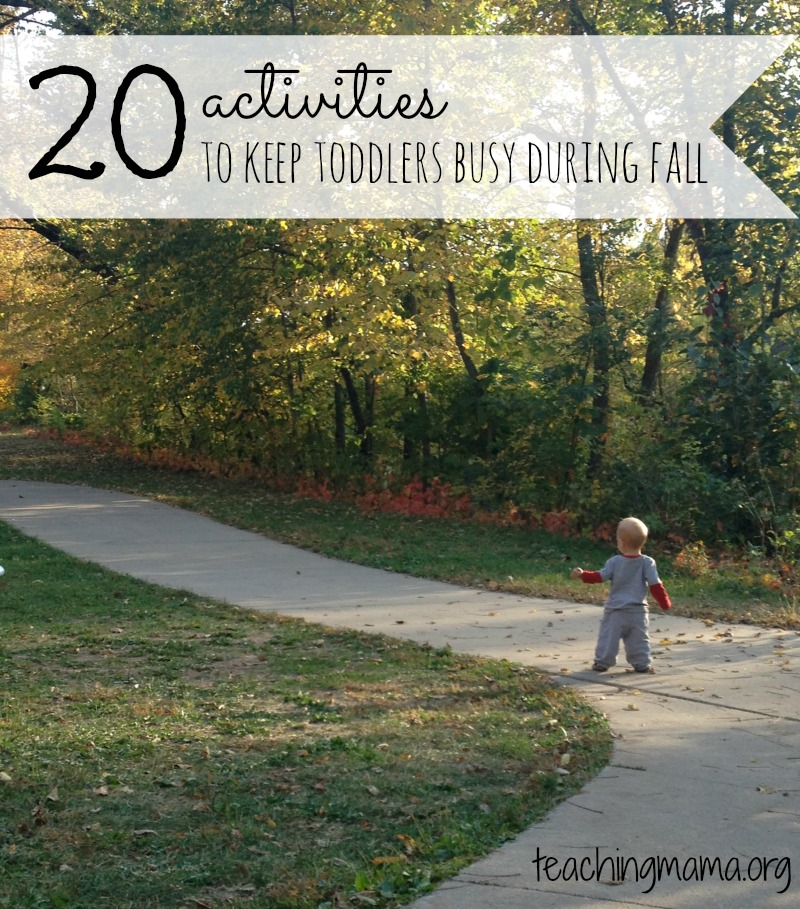 20 Activities to Keep Toddlers During Fall