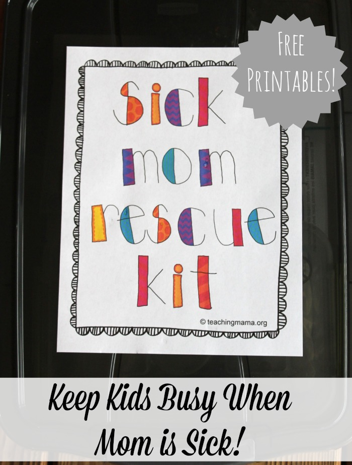 Sick Mom Rescue Kit -- includes free printables!