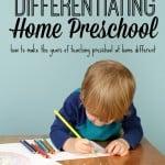 Differentiating Home Preschool