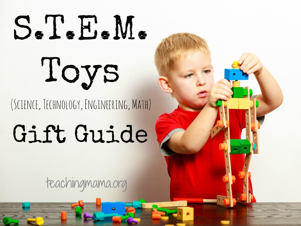 S.T.E.M. Toys Gift Guide