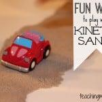 Fun Ways to Play with Kinetic Sand