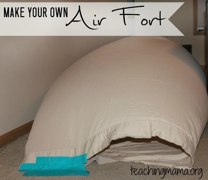 Make Your Own Air Fort
