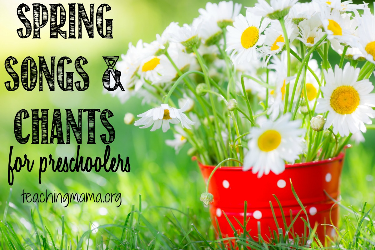 Spring Songs and Chants for Preschoolers
