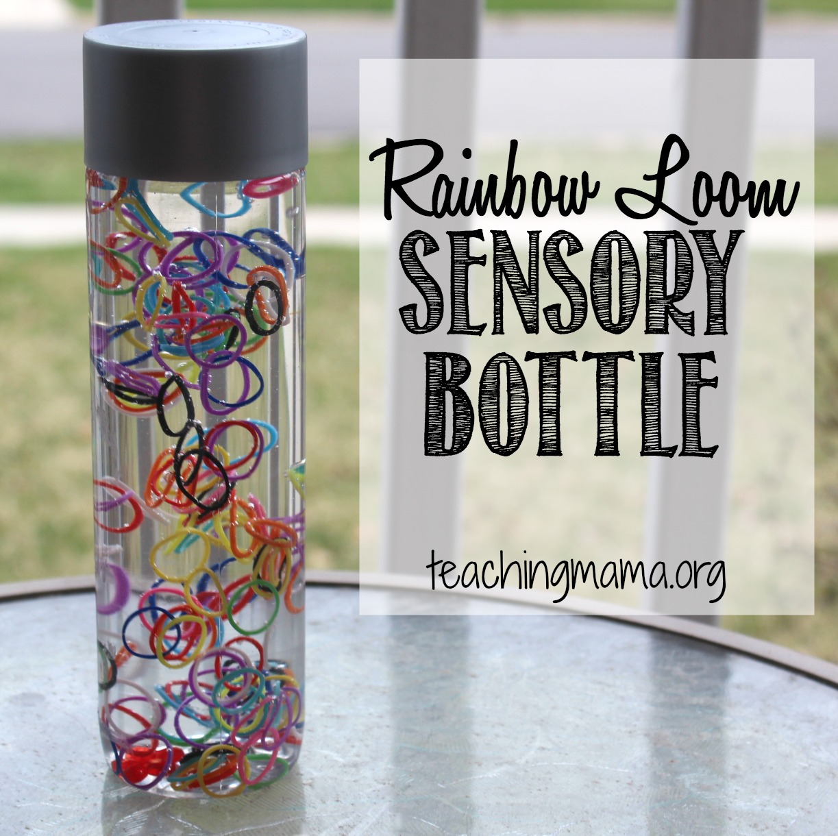 Rainbow Loom Sensory bottle