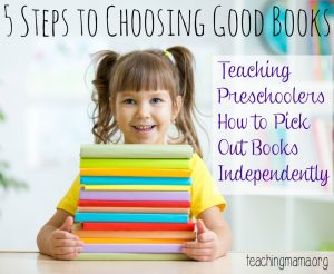 Teaching Preschoolers How to Pick Out Books Independently