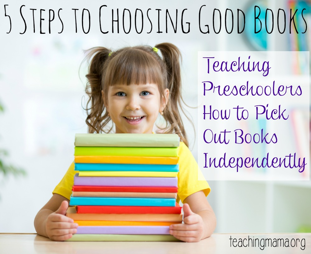 5 Steps to Choosing Good Books