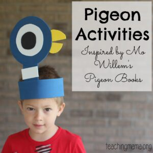 Pigeon Activities Inspired by Mo Willems' Books