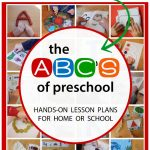 The ABC's of Preschool – The Ultimate Guide to Teaching Preschool