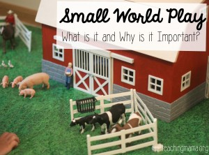 What is Small World Play and Why is it Important?