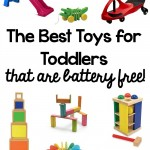 The Best Toys for Toddlers (That are Battery Free!)