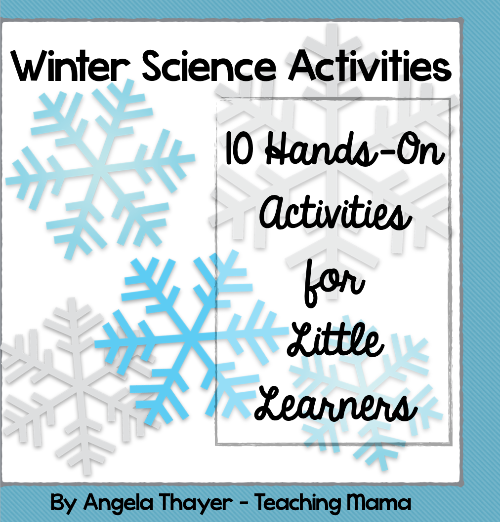 Winter Science Activities Packet - Teaching Mama