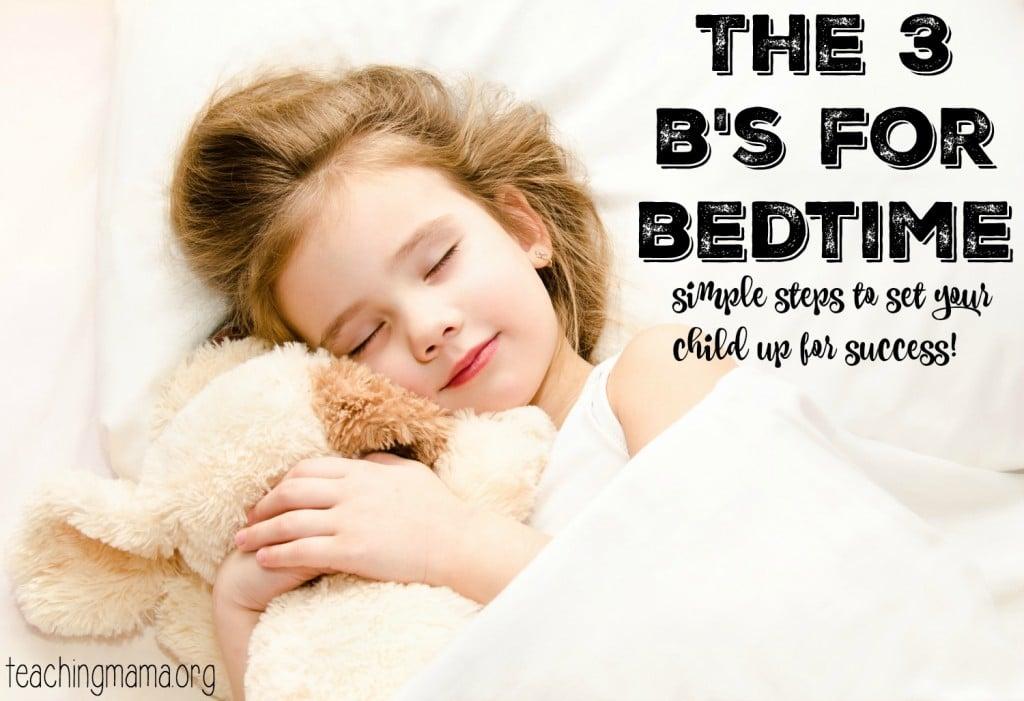 3 B's for Bedtime