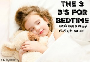 The 3 B's for Bedtime