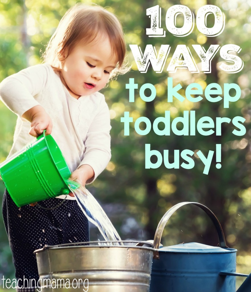 100 Ways to Keep Toddlers Busy